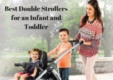 Best Double Strollers for an Infant and Toddler