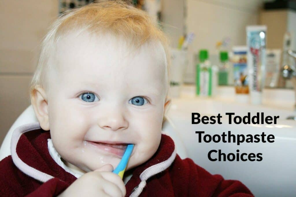 Top 6 Best Toddler Toothpaste Choices They'll Love as Much as You!