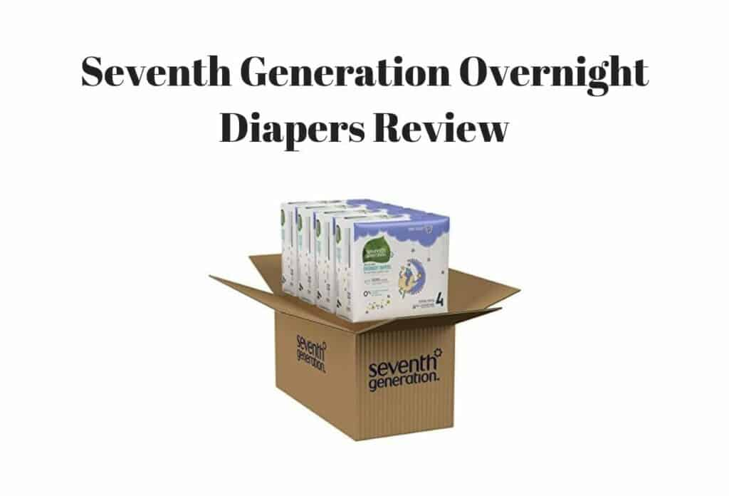 Seventh Generation Overnight Diapers Review