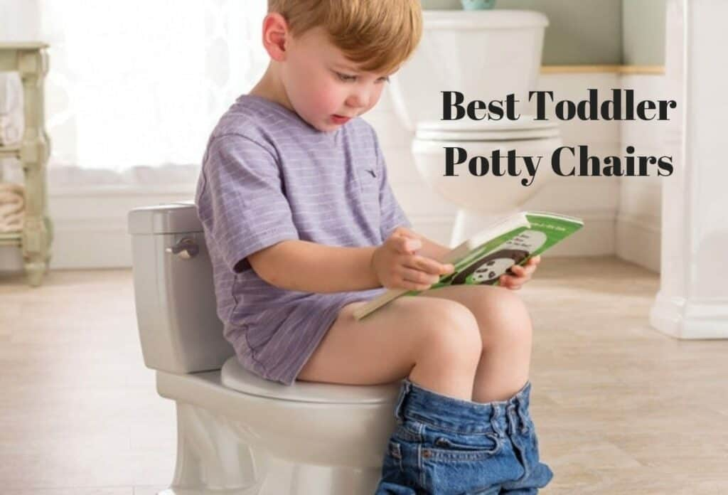 Best Toddler Potty Chairs