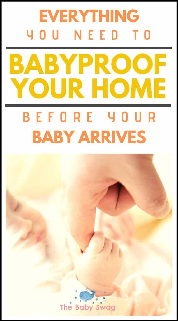 Everything You Need To Babyproof Your Home Before Your Baby Arrives