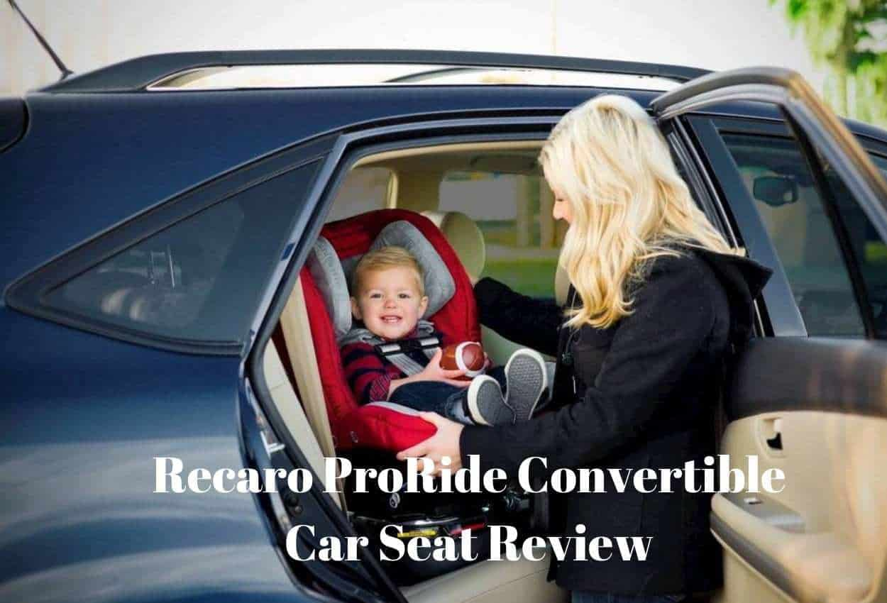 The Full Recaro Proride Convertible Car Seat Review The Baby Swag