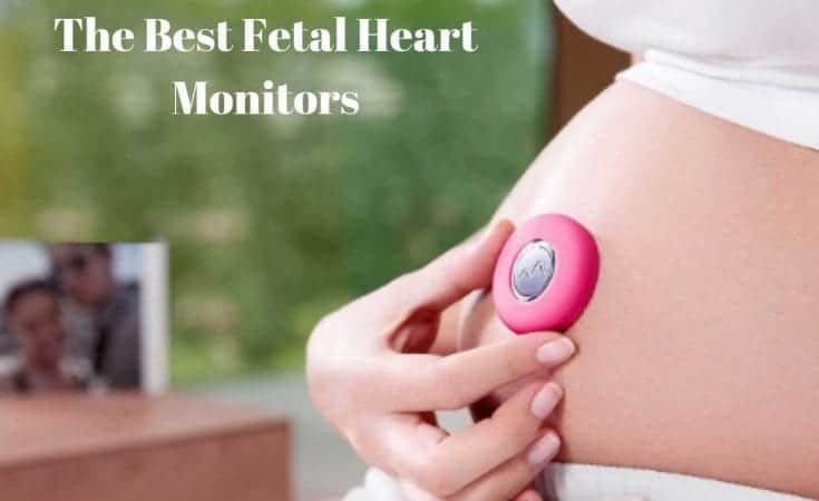 The Best Fetal Heart Monitors