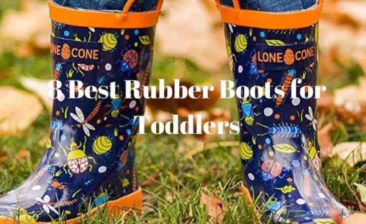 8 Best Rubber Boots for Toddlers