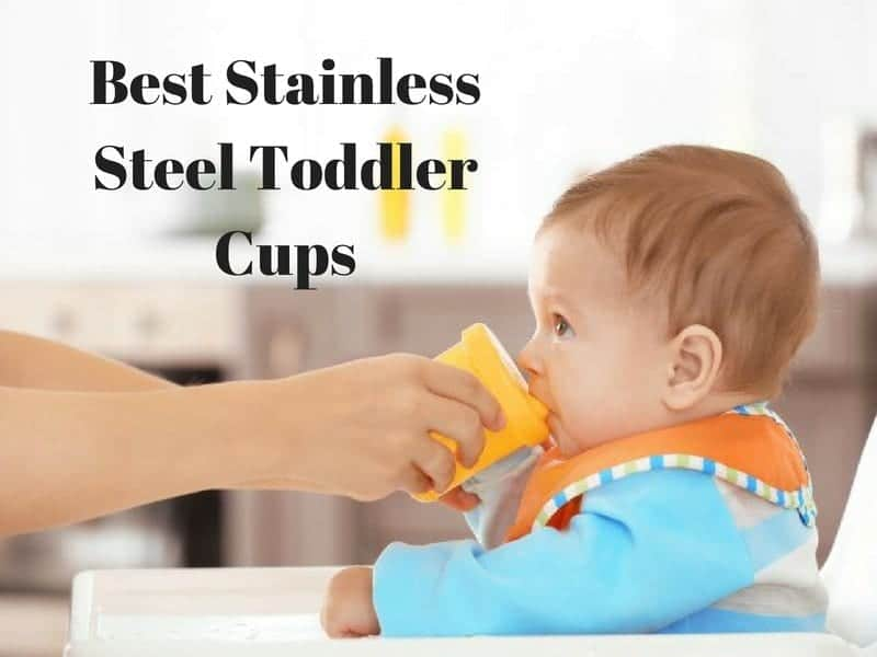 best stainless steel toddler cups
