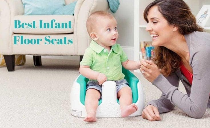 Best Infant Floor Seats