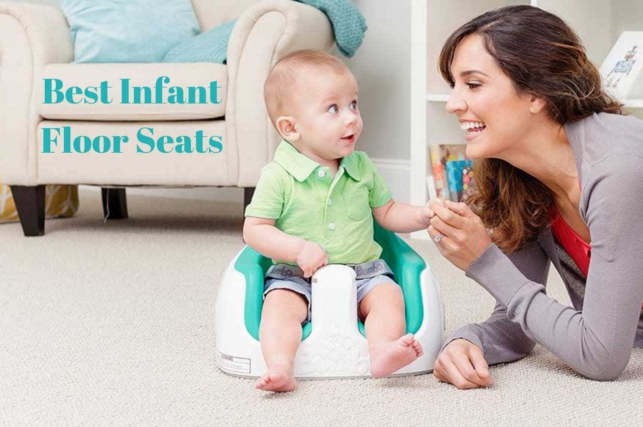 The Top 8 Best Infant Floor Seats For Your Kid - The Baby Swag