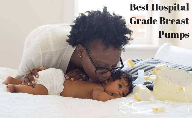 Best Hospital Grade Breast Pumps