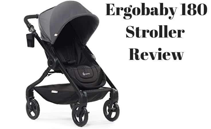 Ergobaby 180 Stroller Review
