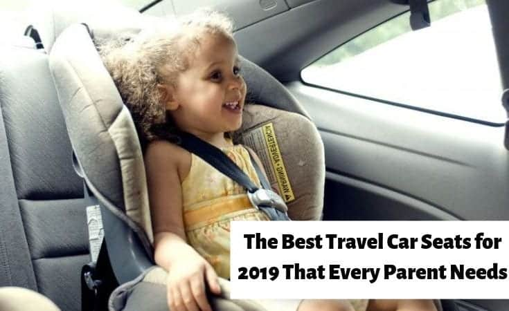 the best travel car seat every parent needs
