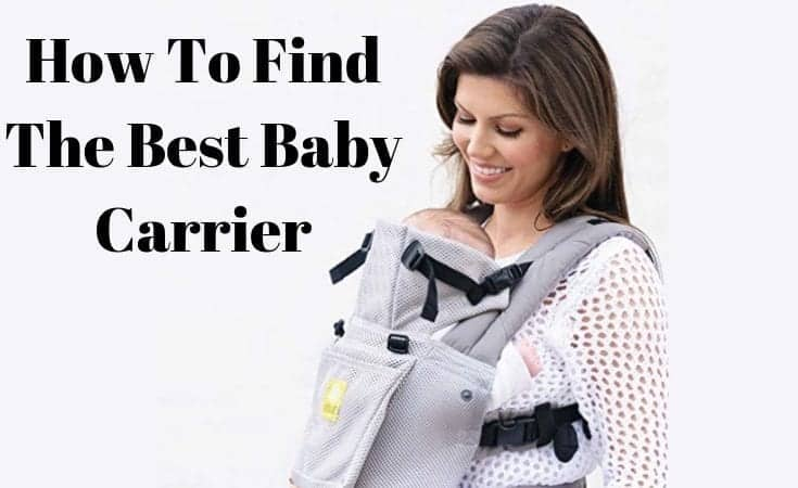 How To Find The Best Baby Carrier