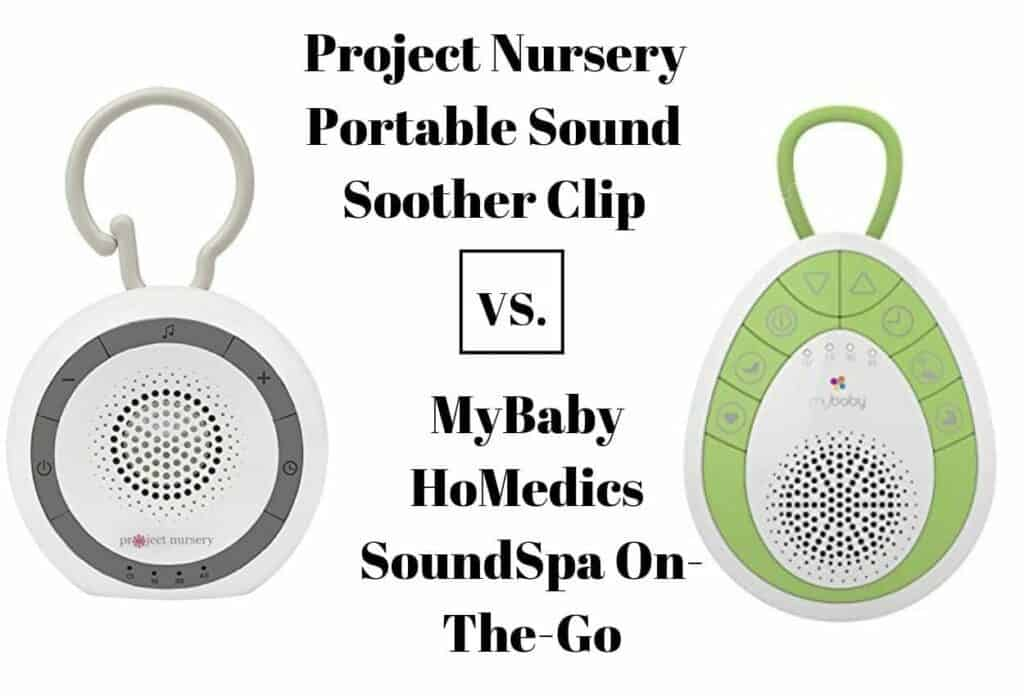 Project Nursery Portable Sound Soother Clip vs. MyBaby HoMedics SoundSpa On-The-Go