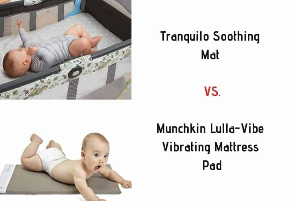 Tranquilo Soothing Mat VS. Munchkin Lulla-Vibe Vibrating Mattress Pad