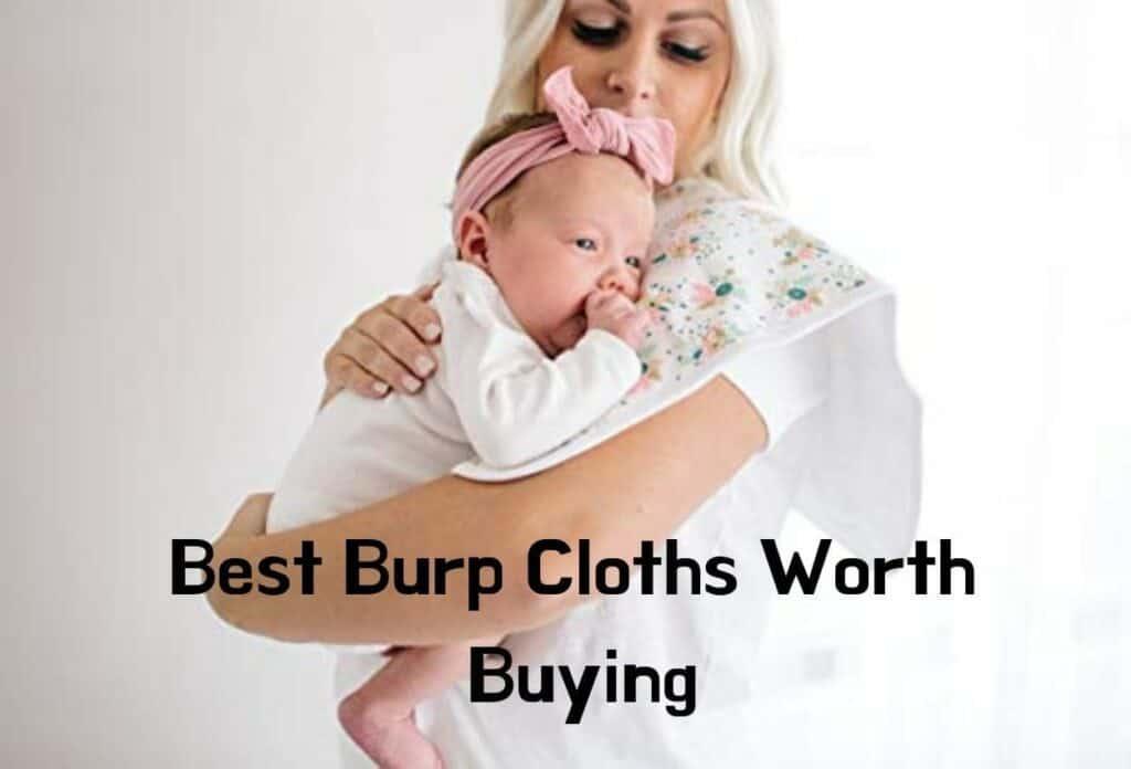 Best Burp Cloths Worth Buying