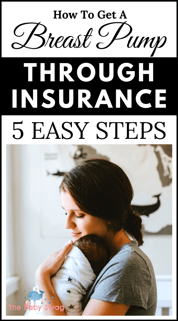 How to Get a Breast Pump Through Insurance – 5 Easy Steps