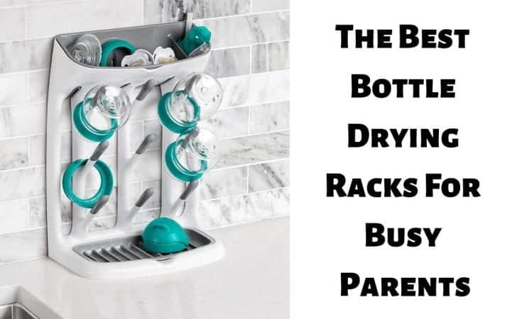 The Best Bottle Drying Racks For Busy Parents
