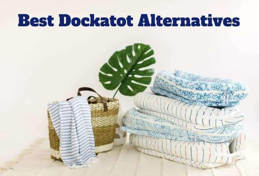 Best Dockatot Alternatives