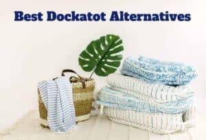 Best Dockatot Alternatives