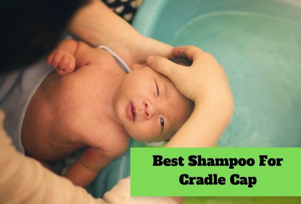 Best Shampoo For Cradle Cap