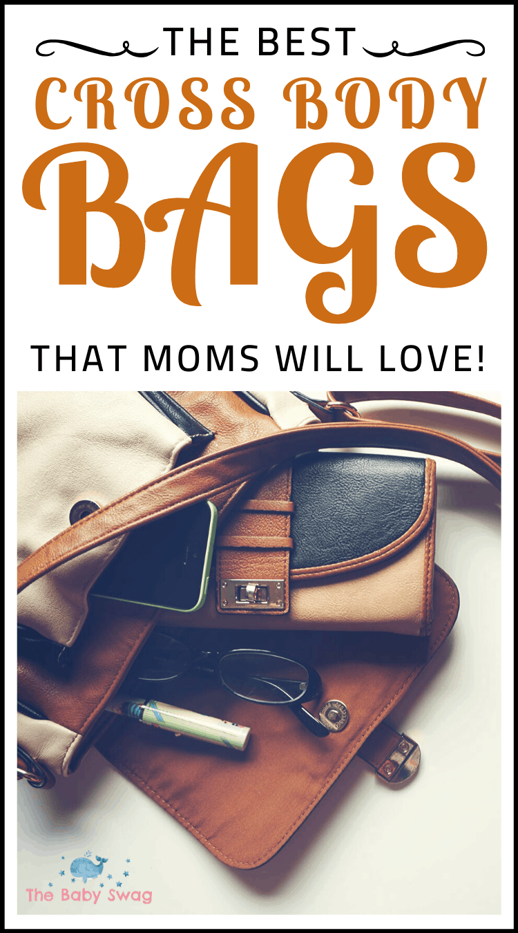 The Best Cross Body Bags That Moms Will Love!