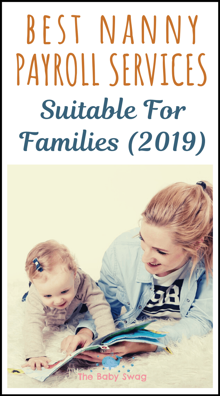 Best Nanny Payroll Services Suitable for Families [2019]