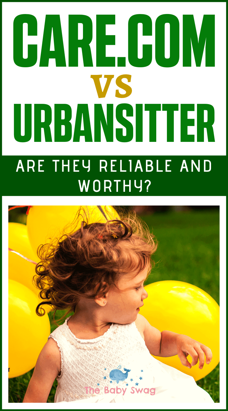 Care.com vs Urbansitter: Are They Reliable and Worthy?