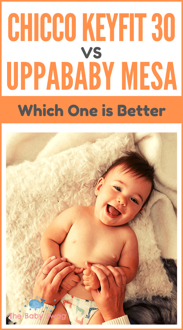 Chicco KeyFit 30 vs UPPAbaby Mesa - Which One is Better?