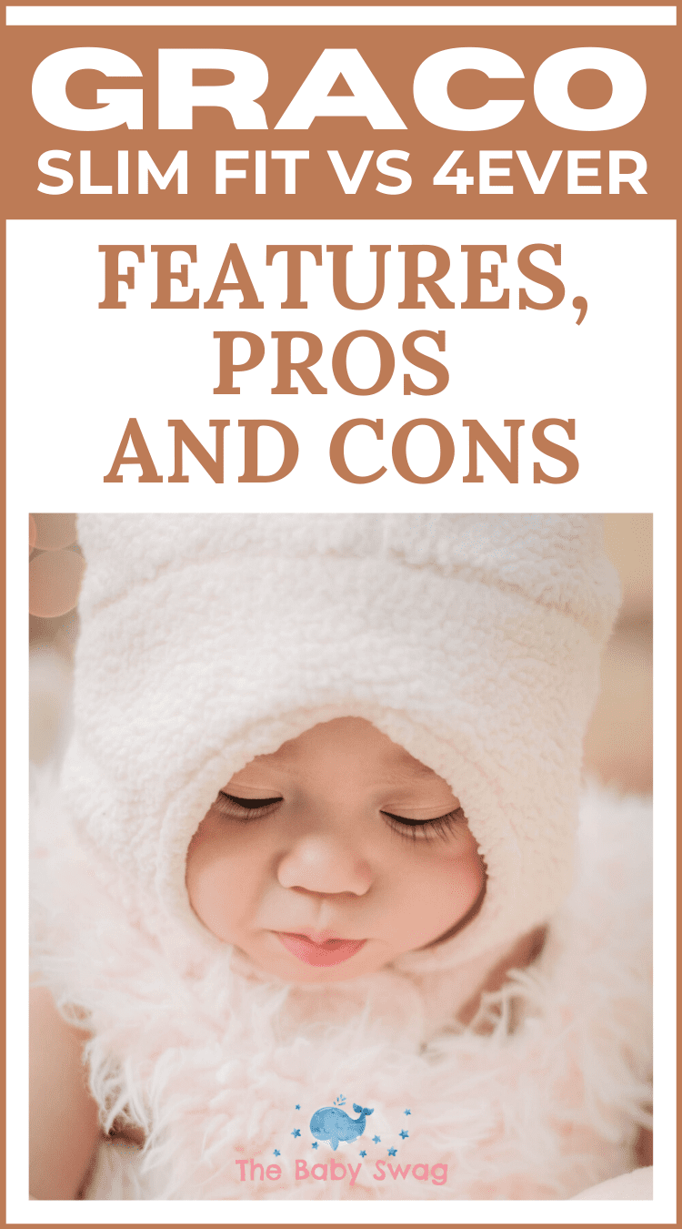 Graco SlimFit vs Graco 4Ever - Features, Pros and Cons