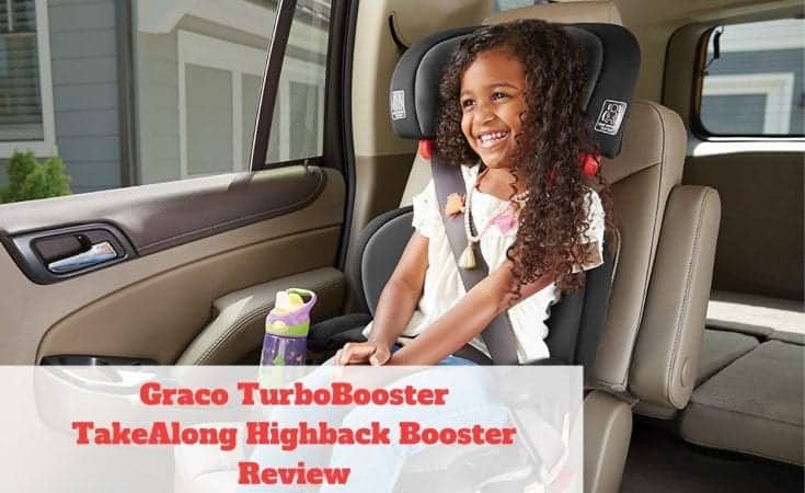 Graco TurboBooster TakeAlong Highback Booster Review