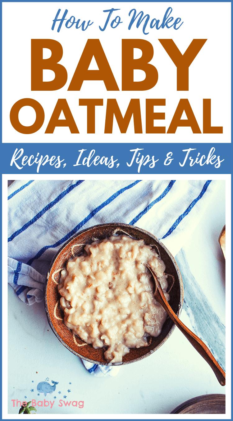 How to Make Baby Oatmeal – Recipes, Ideas, Tips & Tricks