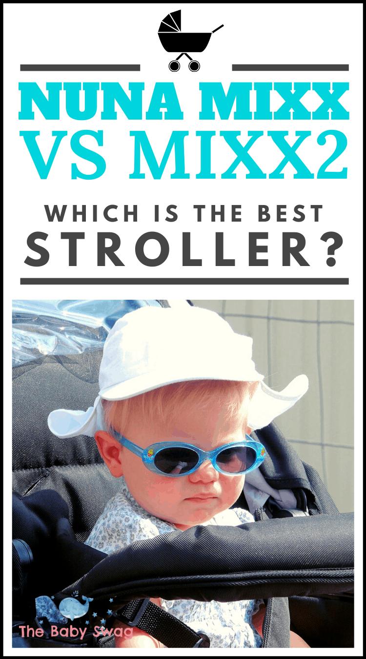 Nuna Mixx vs Mixx2: Which is the Best Stroller?