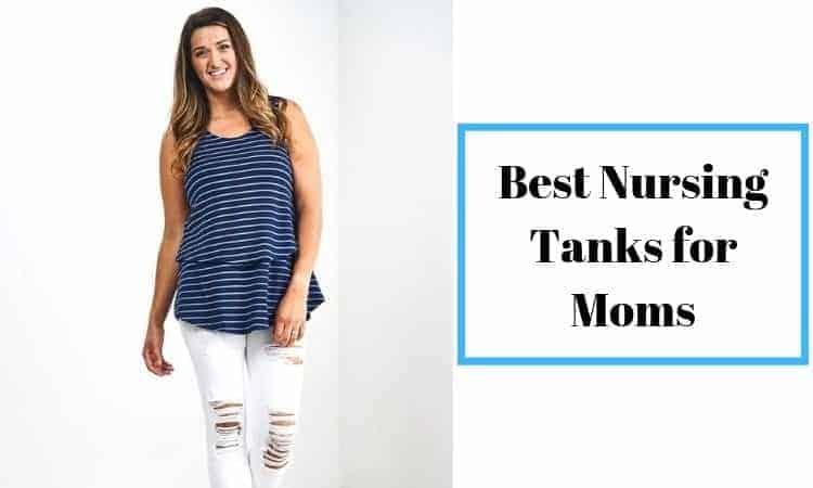 Best Nursing Tanks for Moms