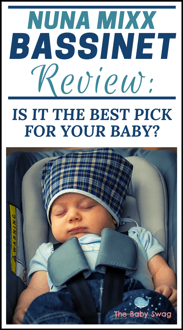 Nuna MIXX Bassinet Review: Is It the Best Pick for Your Baby?