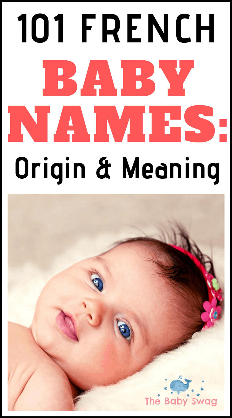 101 French Baby Names: Origin and Meaning