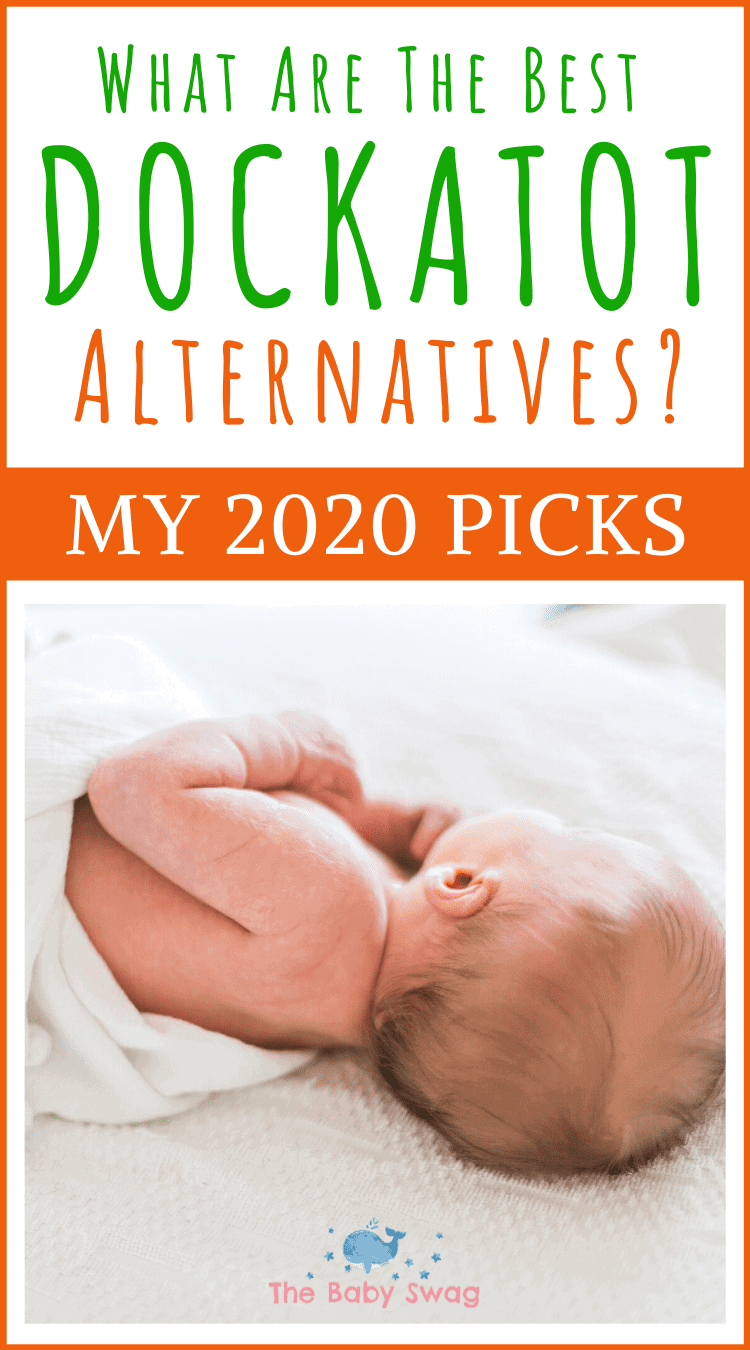 """What Are The Best Dockatot Alternatives? My 2020 Picks"""