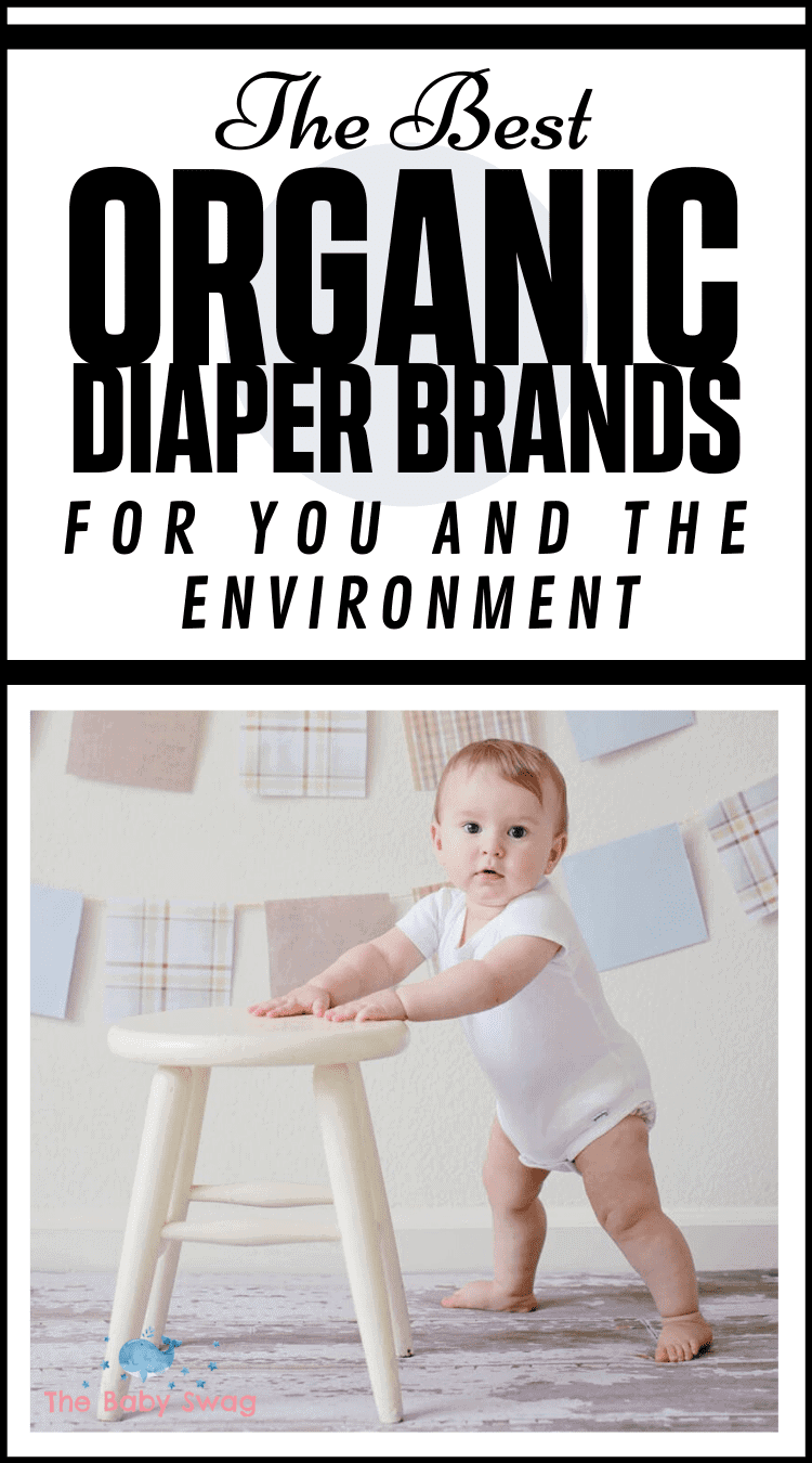 The Best Organic Diaper Brands For You And The Environment