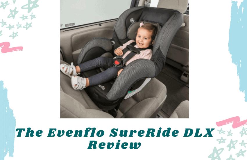 The Evenflo SureRide DLX Review