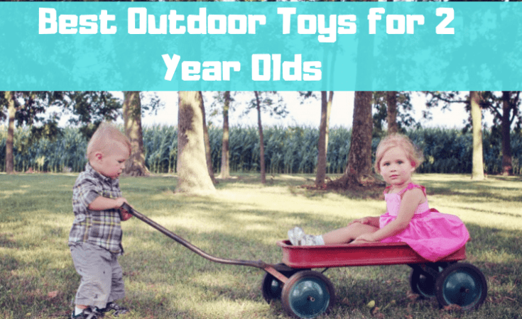 Best Outdoor Toys for 2 Year Olds