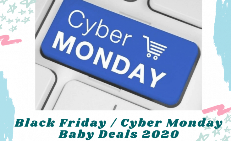 Black Friday Cyber Monday Baby Deals 2020