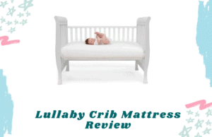 lullaby crib mattress review