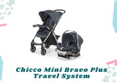 Chicco Mini Bravo Plus Travel System