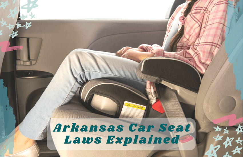 Arkansas Car Seat Laws Explained