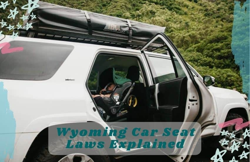 Wyoming Car Seat Laws Explained